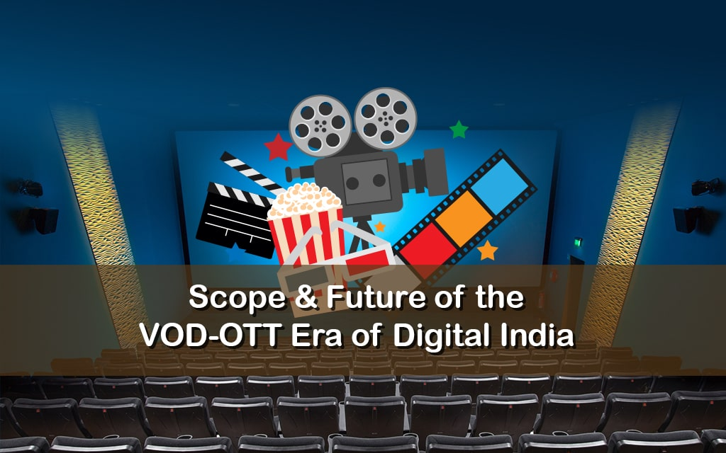 Future of OTT Era in Digital India