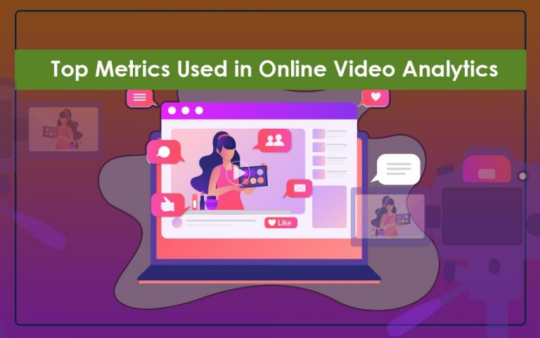 Top Metrics of Online Video Analytics