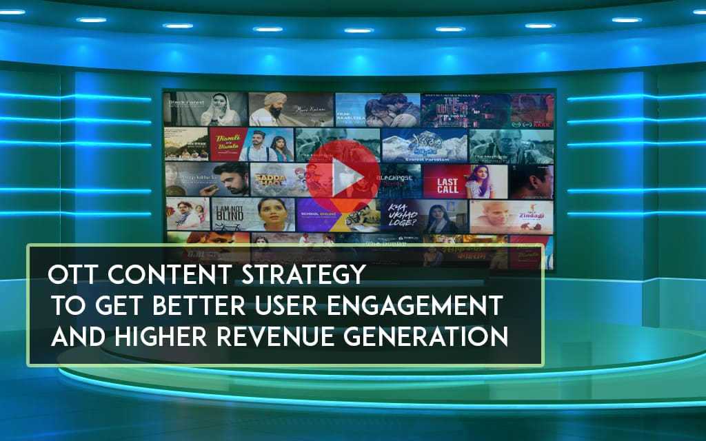 OTT Content Strategy