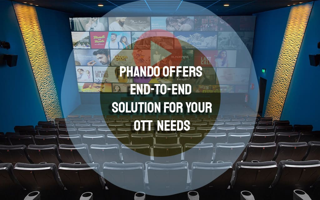 End-to-End Solution for OTT development